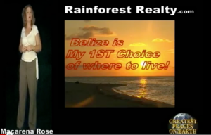 Macarena tells you WHY BELIZE her choice of where to live...
