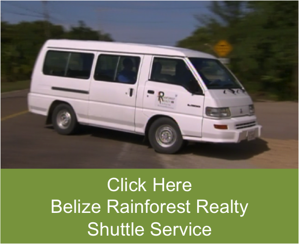 Rainforest Realty Belize Shuttle Service
